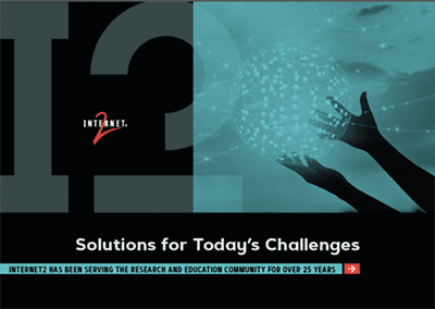 Solutions for Today's Challenges - Internet2 Built Infrastructure to Anticipate the Unexpected